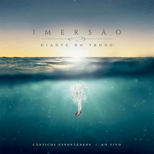 CD Diante do Trono - Imersão: ao Vivo