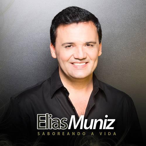 CD - Elias Muniz - Saboreando a Vida