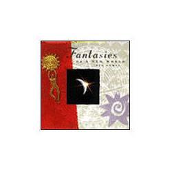 CD Fantasies Of a New World - Arte de Viver