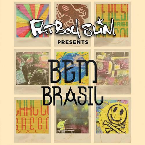 CD - Fatboy Slim: Fatboy Slim Presents - Bem Brasil (Duplo)