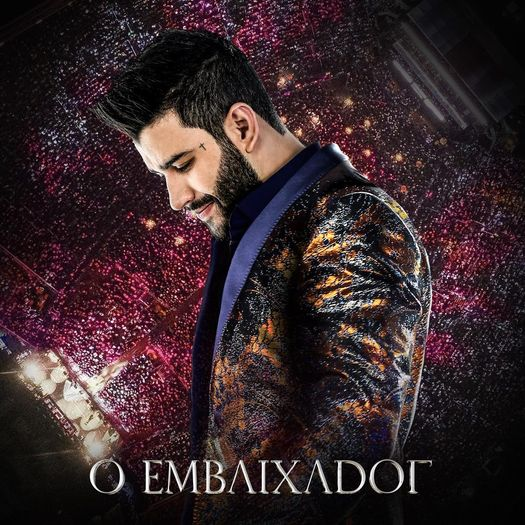 CD Gusttavo Lima - o Embaixador