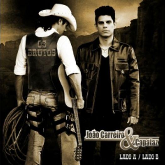 CD João Carreiro e Capataz - Lado a Lado B (2 CDs) - 2012
