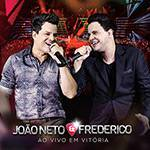 CD - João Neto e Frederico: ao Vivo em Vitória
