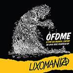 CD - Lixomania: o Fim do Mundo, Enfim!