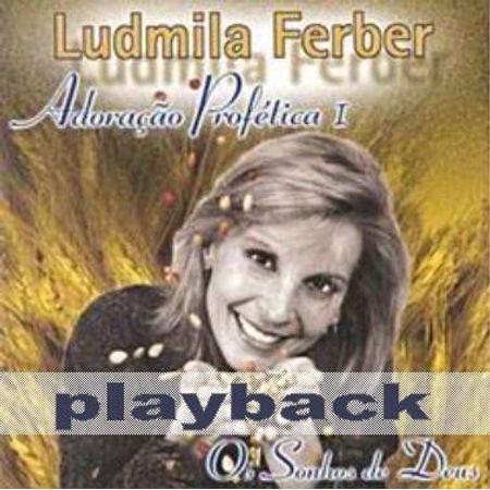 CD Ludmila Ferber os Sonhos de Deus (Play-Back) CD Ludmila Ferber os Sonhos de Deus (Play-Back)