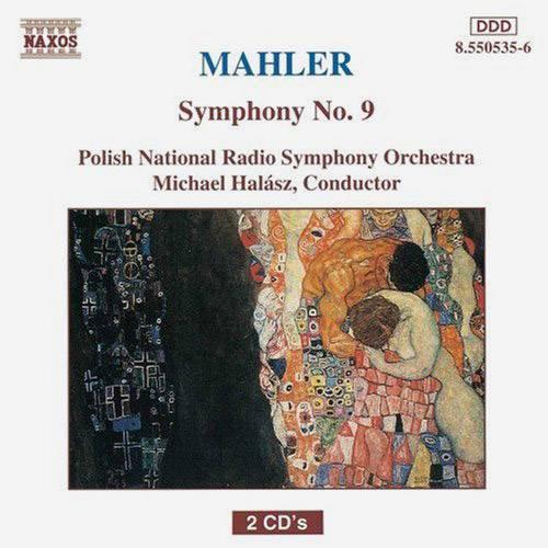 CD Mahler Symphony No. 9 - Polish National Radio Symphony Orchestra - Michael Halász, Conductor