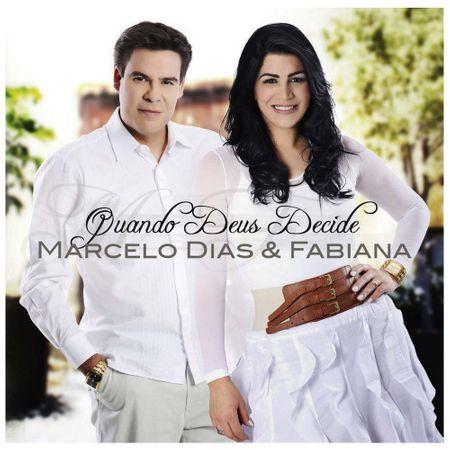 CD Marcelo Dias e Fabiana Quando Deus Decide