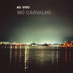 CD Mú Carvalho: ao Vivo