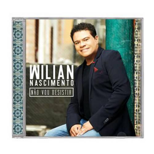 Cd não Vou Desistir - Wilian Nascimento