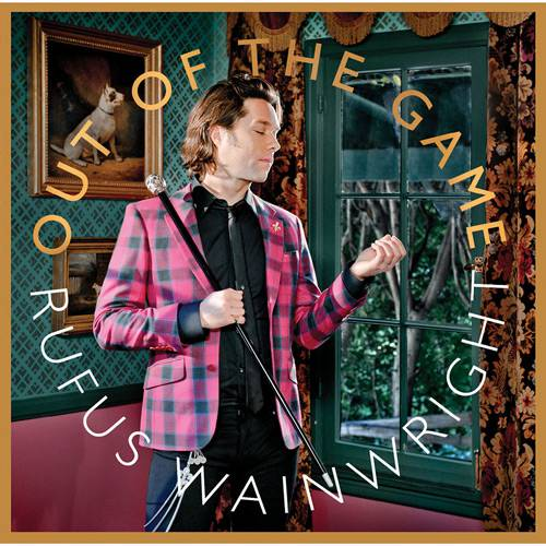 CD Rufus Wainwright - Out Of The Game