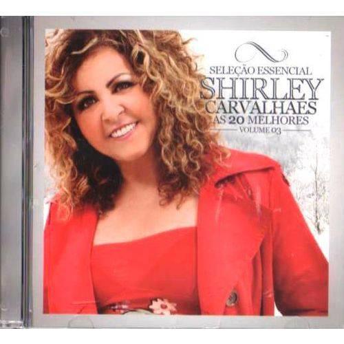 Cd Shirley Carvalhães - Volume 3 - as 20 Melhores