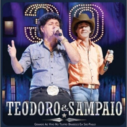 CD Teodoro & Sampaio - 30 Anos ao Vivo - 2011