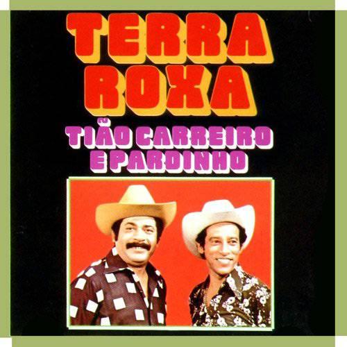 CD Tião Carreiro & Pardinho - Terra Roxa