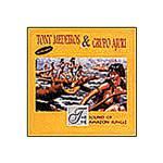 CD Tony Medeiros e Grupo Ajuri - The Sound Of The Amazon Jungle