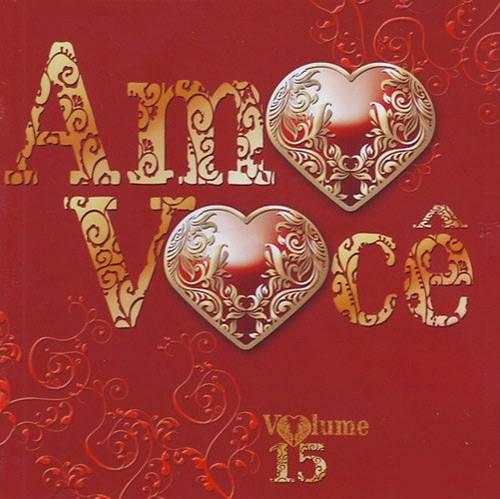 CD Vários - Amo Você - Vol. 15