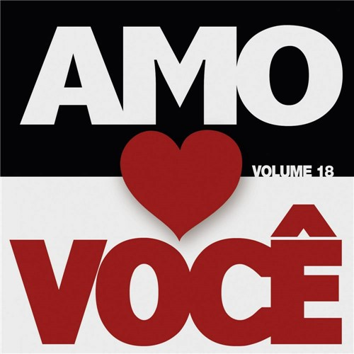 CD Vários - Amo Você - Vol. 18