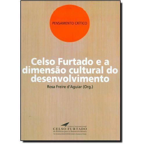 Celso Furtado e a Dimensao Cultural do Desenvolvimento
