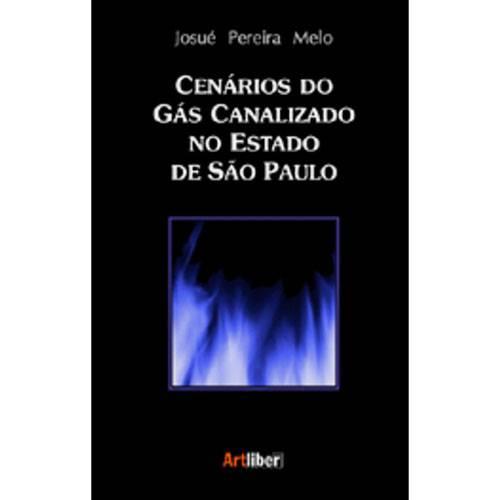 Cenários do Gás Canalizado no Estado de São Paulo
