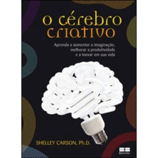 Cerebro Criativo, o - Best Seller
