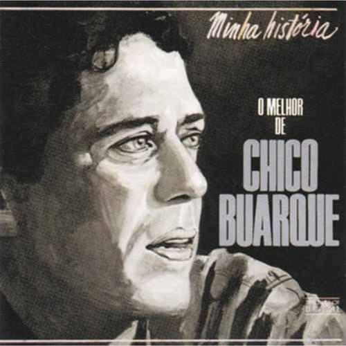 Chico Buarque - Minha Historia/o Mel