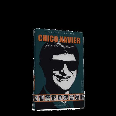 Chico Xavier - por Ele Mesmo