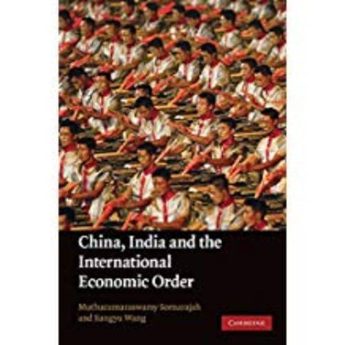 China, India And The International Economic Order