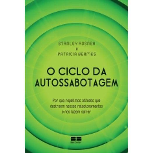 Ciclo da Autossabotagem, o - Best Seller