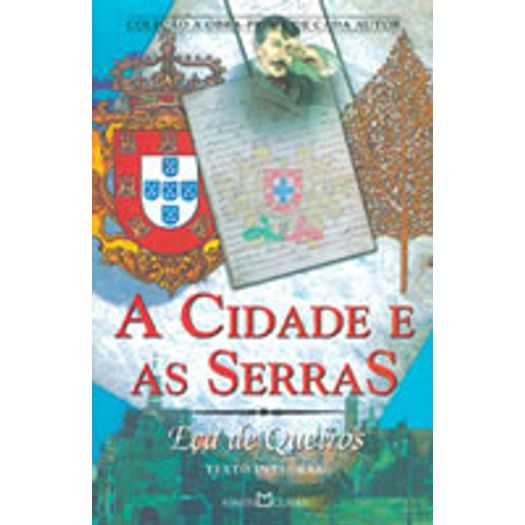 Cidade e as Serras, as - 158 - Martin Claret