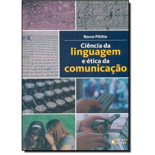 Ciência da Linguagem e Ética da Comunicação