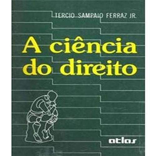Ciencia do Direito, a - 02 Ed