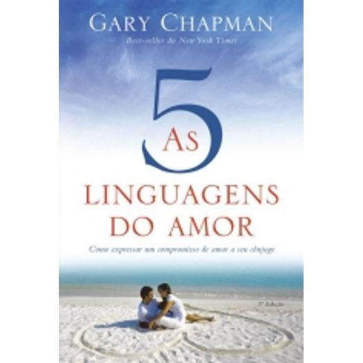 Cinco Linguagens do Amor, as - Mundo Cristao