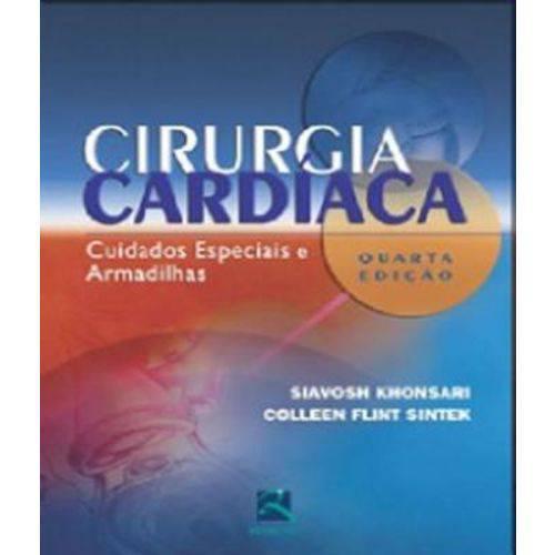 Cirurgia Cardiaca - Cuidados Especiais e Armadilhas
