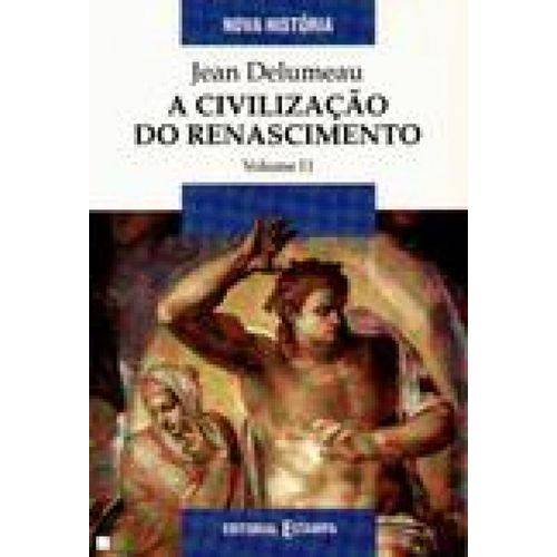Civilizacao do Renascimento, a - Vol. 02