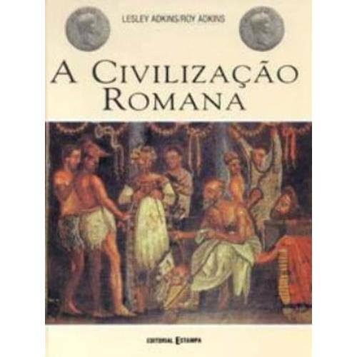 Civilizacao Romana, a