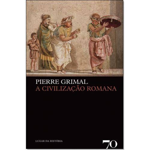 Civilização Romana, a
