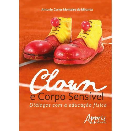 Clown e Corpo Sensivel - Aut Paranaense