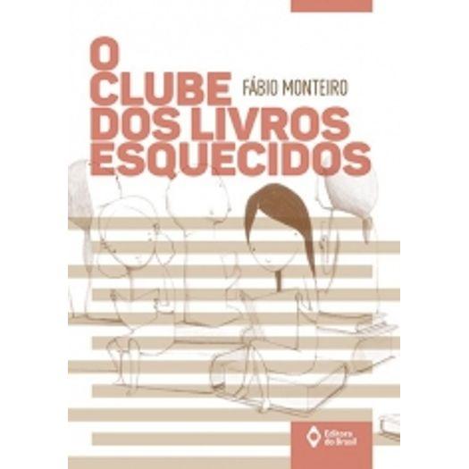 Clube dos Livros Esquecidos, o - Ed do Brasil