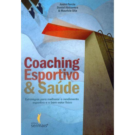 Coaching Esportivo e Saude - Ser Mais