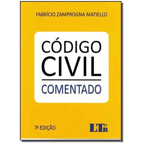 Código Civil - ( Comentado ) 07ed/17