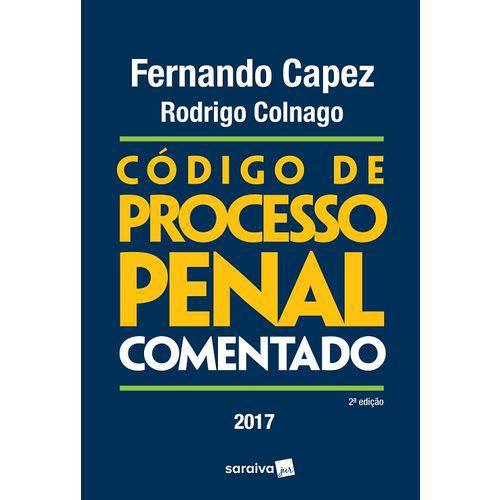 Codigo de Processo Penal - Comentado - Capez - Saraiva