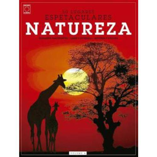 Colecao 50 Lugares Espetaculares 4 - Natureza