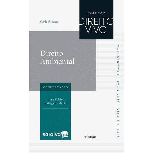Coleção Direito Vivo - Direito Ambiental - 4ª Ed.