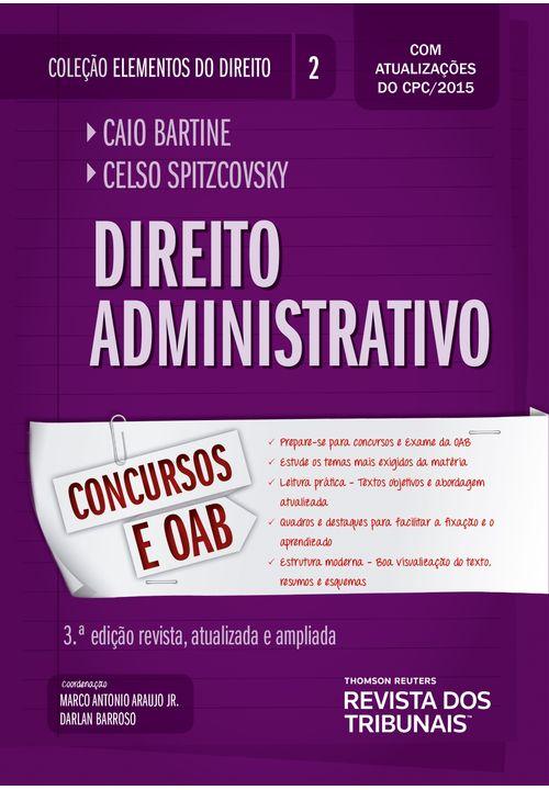 Coleção Elementos do Direito Volume 02 - Direito Administrativo - 3ª Edição