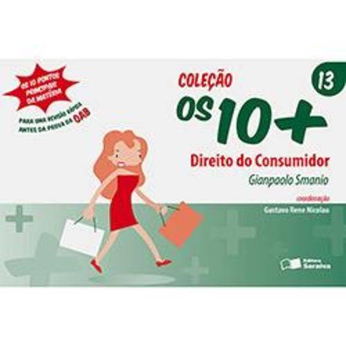 Coleção os 10+ : Vol. 13 : Direito do Consumidor