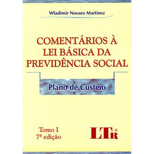 Comentários à Lei Básica da Previdência Social - Plano de Custeio