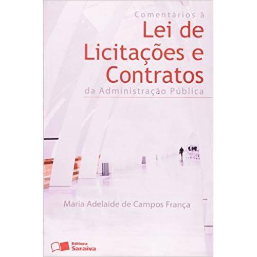 Comentarios a Lei de Licitaçoes e Contratos da Administraçao Publica - 6º Ed. 2010