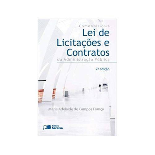 Comentários à Lei de Licitações e Contratos da Administração Pública 7ªed. - Saraiva