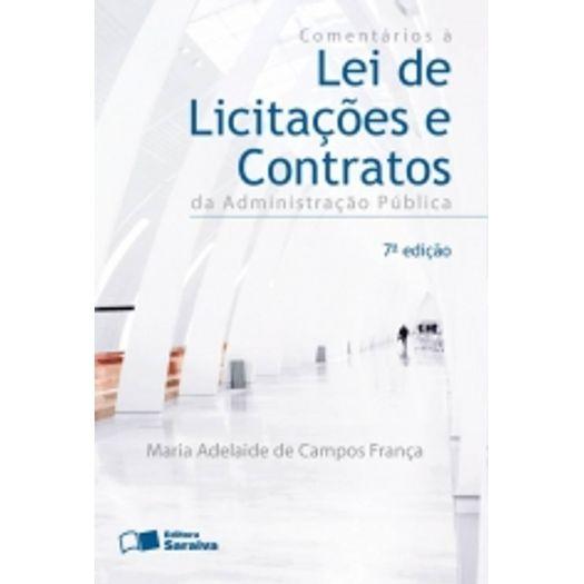 Comentarios a Lei de Licitacoes e Contratos da Administracao Publica - Saraiva