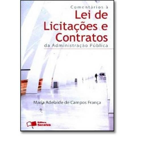 Comentários Á Lei de Licitações e Contratos da Administração Pública