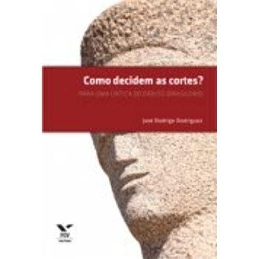 Como Decidem as Cortes - Fgv
